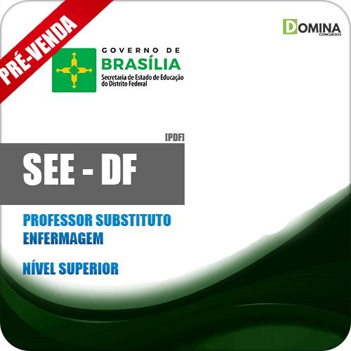 Apostila SEE DF 2018 Professor Substituto Enfermagem