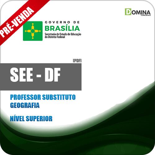 Apostila SEE DF 2018 Professor Substituto Geografia