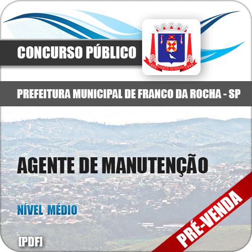 Apostila Pref Franco da Rocha SP 2018 Agente de Manutenção