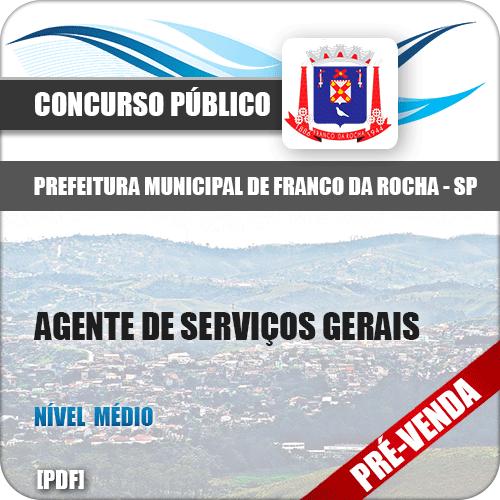 Apostila Pref Franco da Rocha SP 2018 Agente de Serviços Gerais