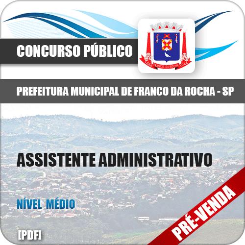 Apostila Pref Franco da Rocha SP 2018 Assistente Administrativo