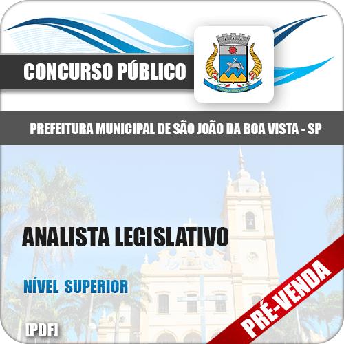 Apostila Pref São João da Boa Vista SP 2018 Analista Legislativo