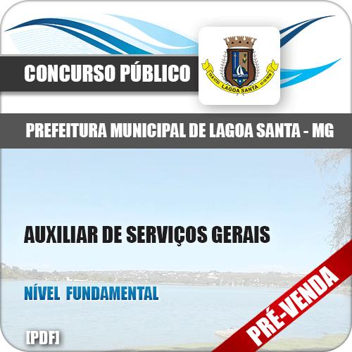 Apostila Pref Lagoa Santa MG 2018 Auxiliar de Serviços Gerais