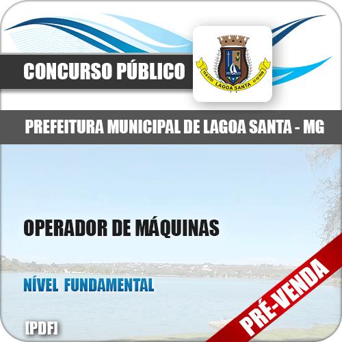 Apostila Pref Lagoa Santa MG 2018 Operador de Máquinas