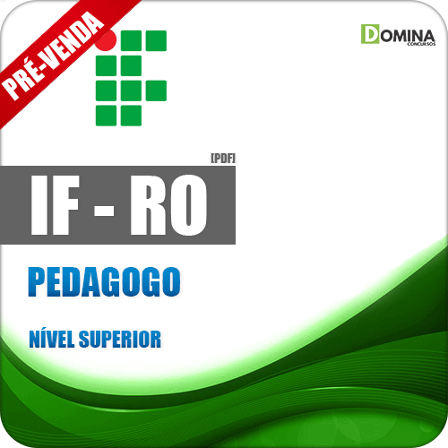 Apostila Instituto Federal de Rondônia RO 2018 Pedagogo