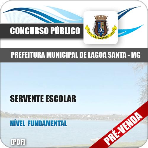 Apostila Pref Lagoa Santa MG 2018 Servente Escolar