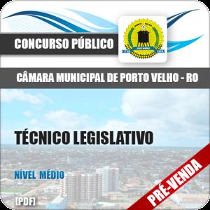 Apostila Câmara de Porto Velho RO 2018 Técnico Legislativo