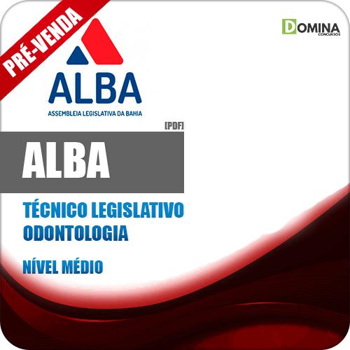 Apostila AL BA 2018 Técnico Legislativo Odontologia