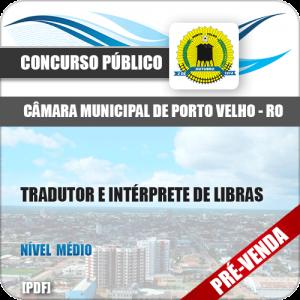 Apostila Câmara Porto Velho RO 2018 Tradutor e Intérprete Libras