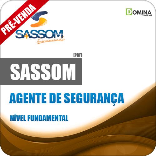 Apostila SASSOM SP 2018 Agente de Segurança