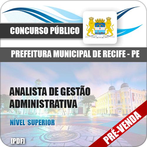 Apostila Pref Recife PE 2018 Analista de Gestão Administrativa