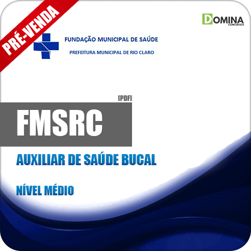 Apostila FMSRC SP 2018 Auxiliar de Saúde Bucal
