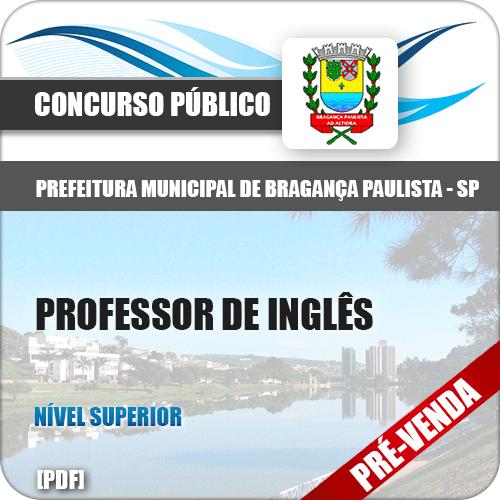 Apostila Pref Bragança Paulista SP 2018 Professor de Inglês