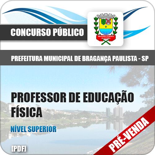 Apostila Pref Bragança Paulista SP 2018 Professor de Ed. Física