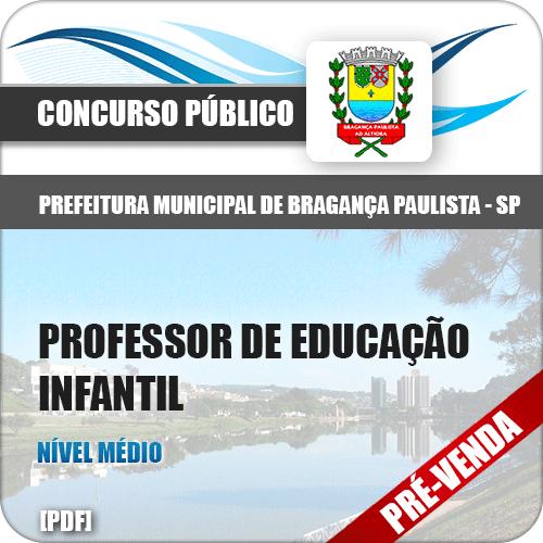 Apostila Pref Bragança Paulista SP 2018 Prof Educação Infantil