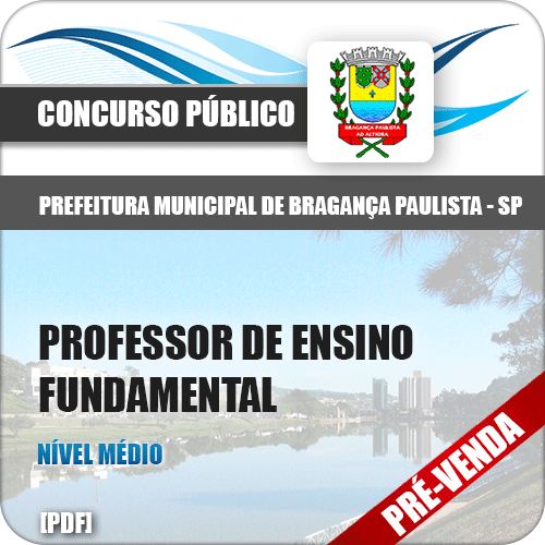 Apostila Pref Bragança Paulista SP 2018 Prof Ensino Fundamental