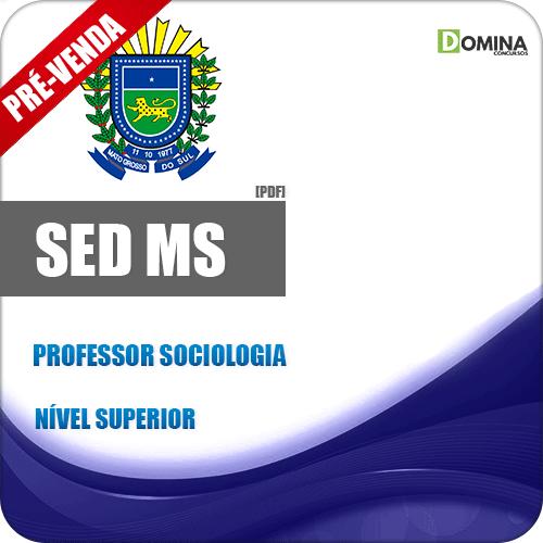 Apostila SED MS 2018 Professor de Sociologia