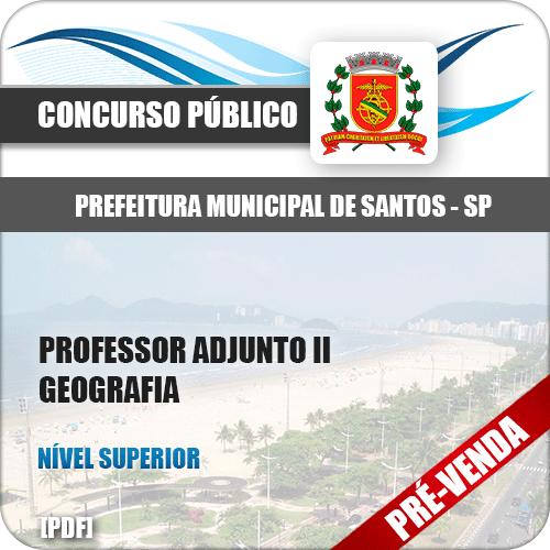 Apostila Pref Santos SP 2018 Professor Adjunto II Geografia