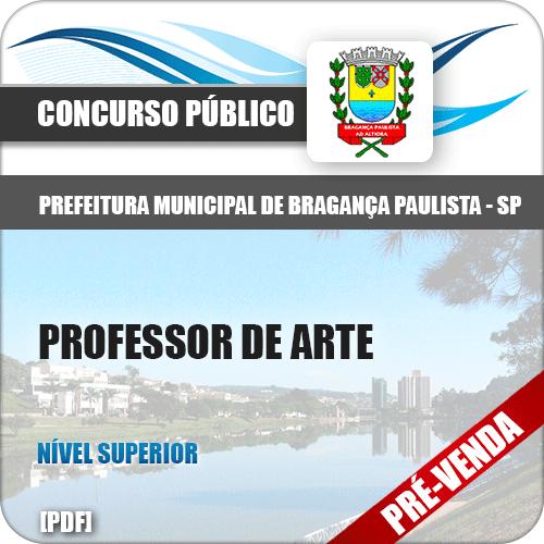 Apostila Pref Bragança Paulista SP 2018 Professor de Arte