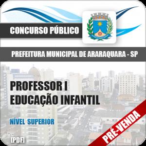 Apostila Pref Araraquara SP 2018 Professor I Educação Infantil