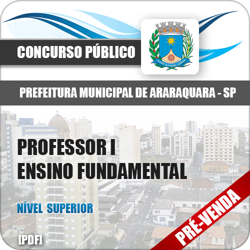 Apostila Pref Araraquara SP 2018 Professor I Ensino Fundamental
