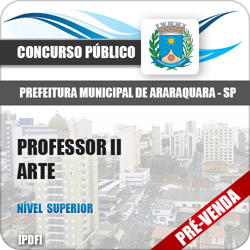Apostila Pref Araraquara SP 2018 Professor II Arte