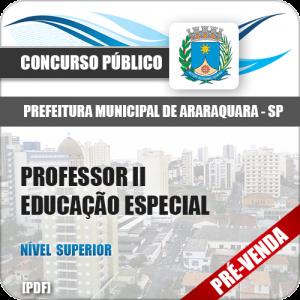 Apostila Pref Araraquara SP 2018 Professor II Educação Especial