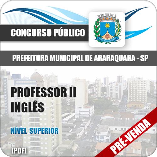 Apostila Pref Araraquara SP 2018 Professor II Inglês