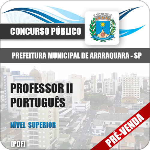 Apostila Pref Araraquara SP 2018 Professor II Português