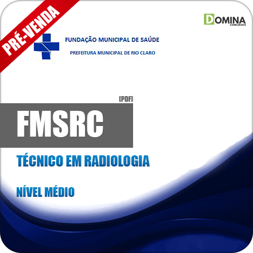 Apostila FMSRC SP 2018 Técnico em Radiologia