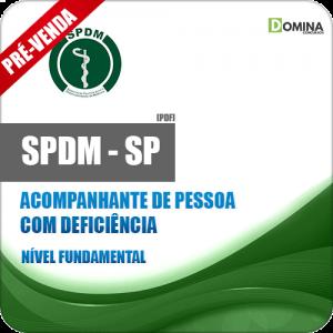 Apostila SPDM SP 2018 Acompanhante de Pessoa com Deficiência