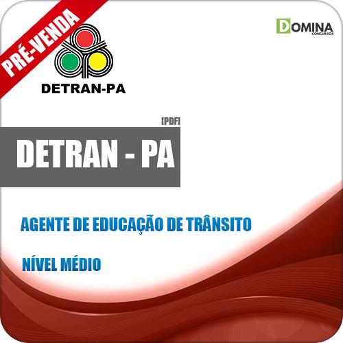Apostila DETRAN PA 2019 Agente de Educação de Trânsito