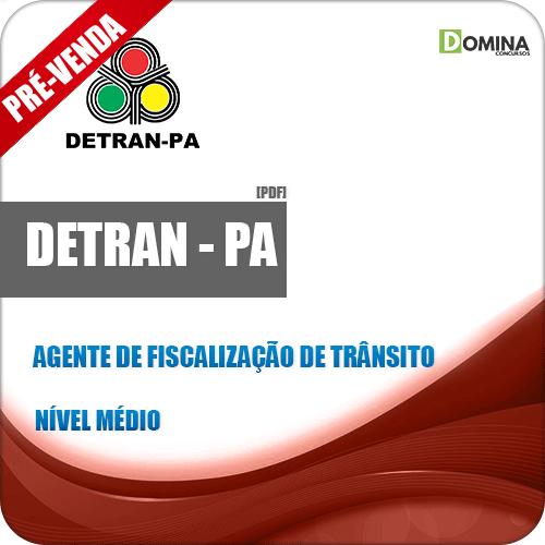 Apostila DETRAN PA 2019 Agente de Fiscalização de Trânsito