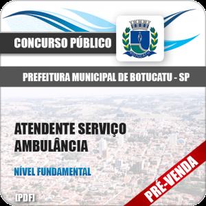 Apostila Pref Botucatu SP 2018 Atendente Serviço Ambulância