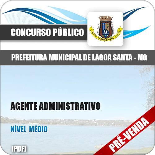 Apostila Pref Lagoa Santa MG 2018 Agente Administrativo