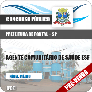 Apostila Pref Pontal SP 2019 Agente Comunitário de Saúde