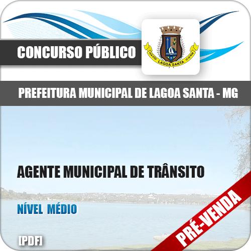 Apostila Pref Lagoa Santa MG 2018 Agente Municipal de Trânsito