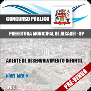 Apostila Pref Jacareí SP 2018 Agente de Desenvolvimento Infantil