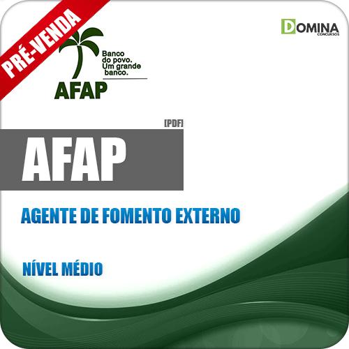 Apostila AFAP 2019 Agente de Fomento Externo