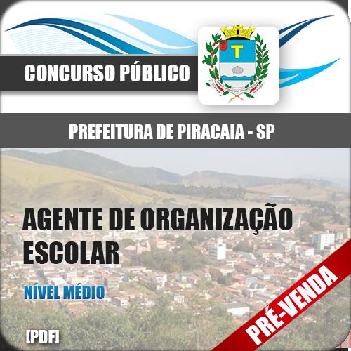 Apostila Pref Piracaia SP 2019 Agente de Organização Escolar