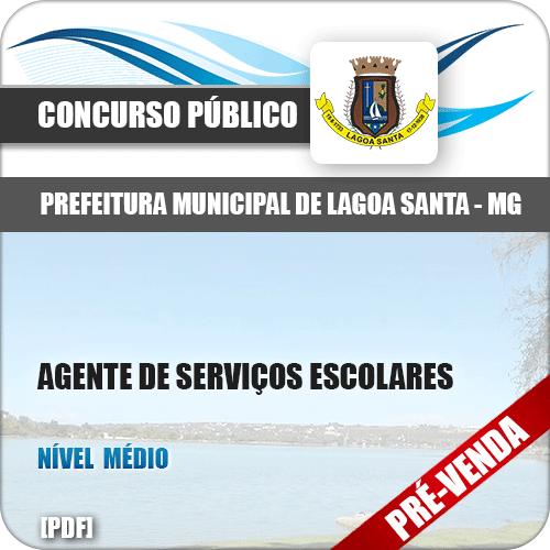 Apostila Pref Lagoa Santa MG 2018 Agente de Serviços Escolares