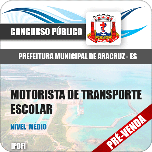 Apostila Pref Aracruz ES 2018 Motorista de Transporte Escolar