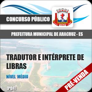 Apostila Pref Aracruz ES 2018 Tradutor e Intérprete de Libras