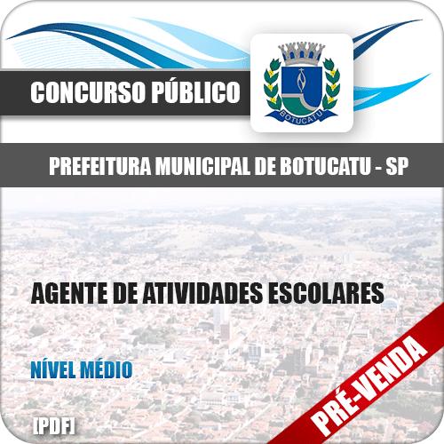 Apostila Pref Botucatu SP 2018 Agente de Atividades Escolares