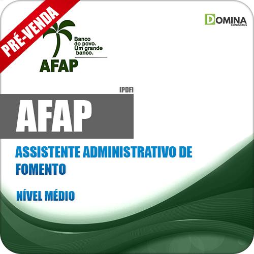Apostila AFAP 2019 Assistente Administrativo de Fomento