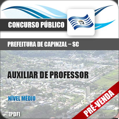 Apostila Pref Capinzal SC 2019 Auxiliar de Professor