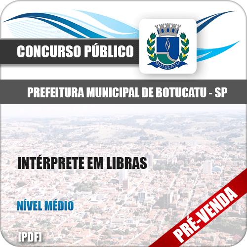 Apostila Pref Botucatu SP 2018 Intérprete em Libras