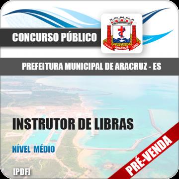 Apostila Pref Aracruz ES 2018 Instrutor de Libras