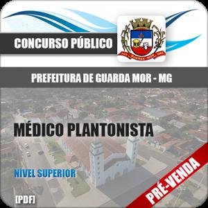 Apostila Pref Guarda-Mor MG 2019 Médico Plantonista