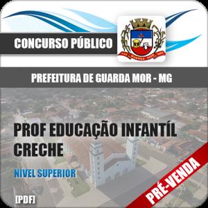 Apostila Pref Guarda-Mor MG 2019 Prof Educação Infantil Creche